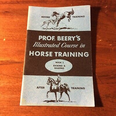 Prof. Beery's Illustrated Course in Horse Training Books 3-8