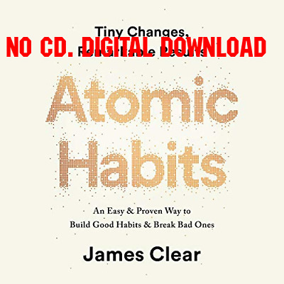 Atomic Habits Tiny Changes, Remarkable Results - James Clear {AUDIO}