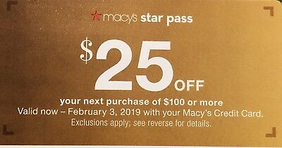 Macys Coupon $25 off your next purchase of $100 or more now - 2/3/19