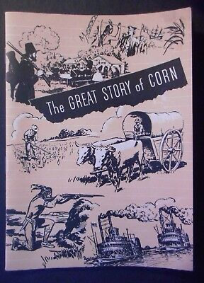 1947 The Great Story Of Corn Booklet Funk's Hybrids Columbiana Seed Co Eldred Il