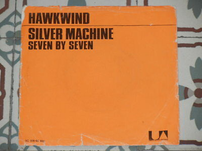 "HAWKWIND - Silver Machine RARE 7"" HOLLAND P/S 1972 (Lemmy Kilmister)"