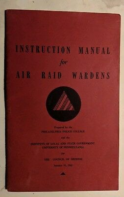 Instruction Manual for Air Raid Wardens, Philadelphia Police College, 1942, WWII