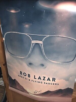 Bob Lazar Area 51 And Flying Saucers Signed Movie Poster