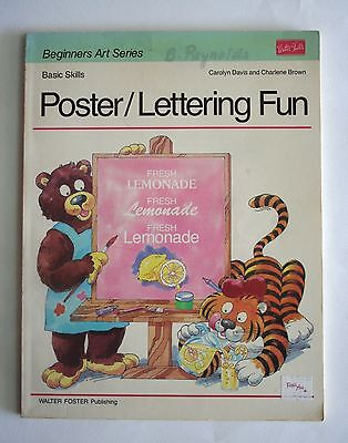 Walter Foster Publishing Beginners Art Series Book: Poster/Lettering Fun, 1988