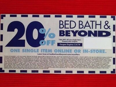 Bed, Bath And Beyond Coupon 20% Off Single Item In Store Or On-Line Exp. 2/4/19
