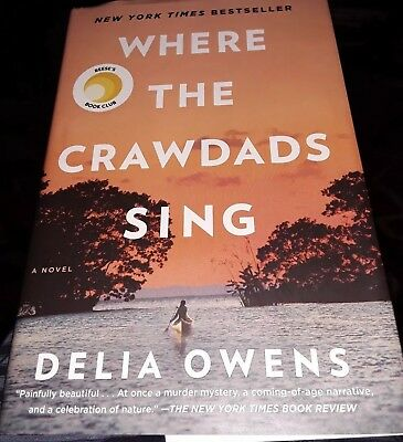 Where the Crawdads Sing By Delia Owens - Hardcover 2018 - Fast Free Ship