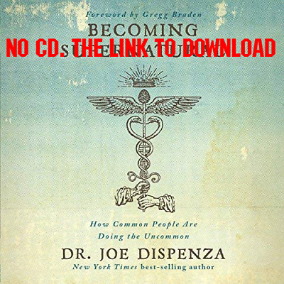 Becoming Supernatural: How Common People Are Doing the Uncommon - Dr (AUDIO)