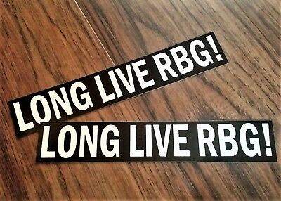Long Live RBG! Ruth Bader Ginsburg Set of 2 Bumper Stickers Anti Trump
