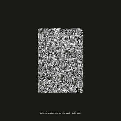 Takeover - Babe Roots / Another Channel (2018, Vinyl NEU)