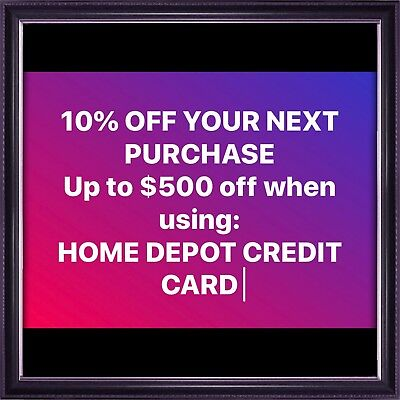 ONE-10% OFF Home Depot Coupon. Save up to $500 Fast Delivery Using HOMEDEPOT CC