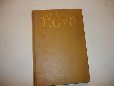 The Art of Ancient Egypt 1936 1st Edition