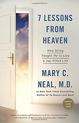 7 Lessons from Heaven by Mary C. Neal (2017, eBooks)