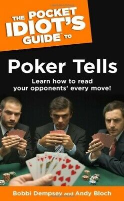 Pocket Idiot's Guide to Poker Tells (Pocket Idiot's Guides (Paperback)) - Very G