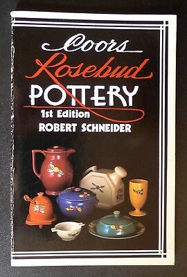 Coors Rosebud Pottery: Guide for Collectors - 1st Edition - Reference - 1984 PB