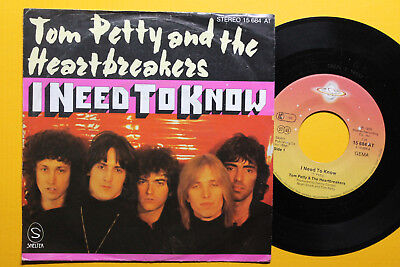 """2 x 7"""" TOM PETTY AND THE HEARTBREAKERS I need to know + Listen to her german '76"""