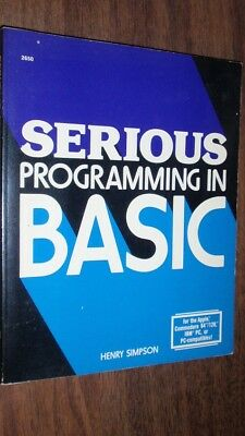 1986 Book - Serious Programming In Basic by Henry Simpson