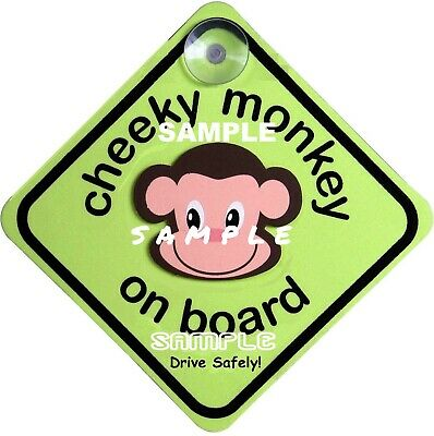 CHEEKY MONKEY ON BOARD  Car Sign - AUSTRALIAN Made - FREE Suction Cup FREE POST