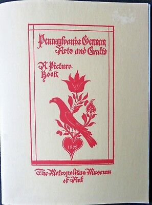 1943 Met Museum of Art - Pennsylvania German Arts and Crafts A Picture Book