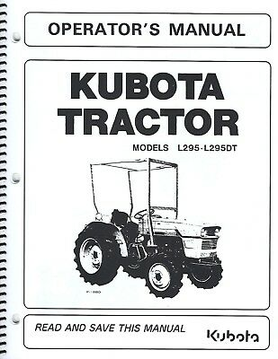 KUBOTA L295 TRACTOR Operator S Manual W Wiring Diagram Maintenance List