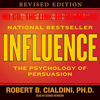 Influence The Psychology of Persuasion by Robert B. Cialdini [AUDIO BOOK]