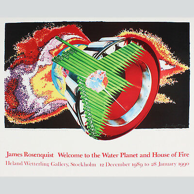 James Rosenquist. Welcome to the Water Planet and House of Fire.