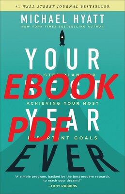 your best year ever a 5step plan for achieving your most important goals