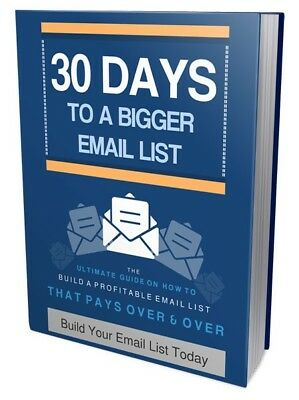 30 Days to Build Your Bigger Email List  Ebook (PDF)