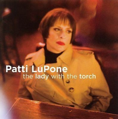 The Lady With The Torch, Patti Lupone, Patti LuPone, Good