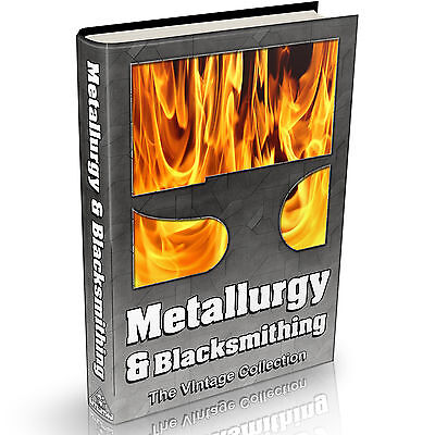 Metallurgy & Blacksmithing Books 147 Vintage Books on DVD Metal Work Forge Anvil