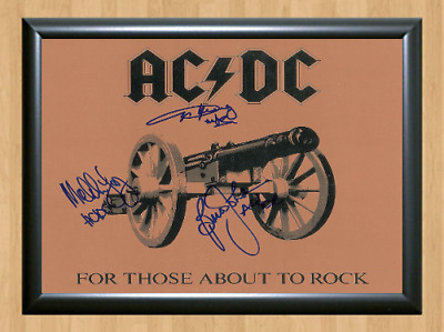 AC/DC AC DC ACDC For Those About to Rock Band Signed Autographed A4 Poster Photo