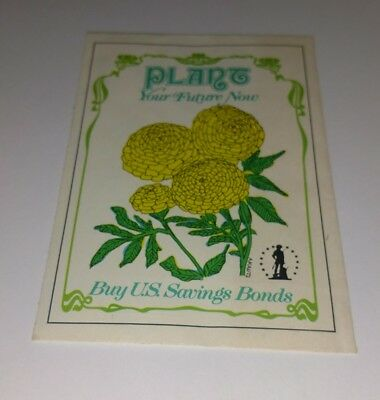 U.S. Saving Bonds Advertising PLANT YOUR FUTURE NOW seed packet Unopened 1977