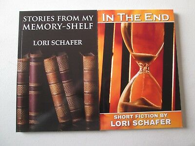LORI SCHAFER LOT OF 2 PAPERBACKS STORIES FROM MY MEMORY-SHELF & IN THE END Short