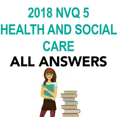 Verified 2018 Nvq Level 5 Health And Social Care Answers + Coursework