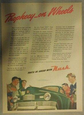 Nash Car Ad: Prophecy on Wheels, You'll Be Ahead With Nash Cars! 1946