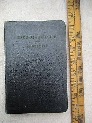 """A VERY RARE VINTAGE BOOK """"MINE EXAMINATION AND VALUATION"""" 1933 1st EDITION,"""