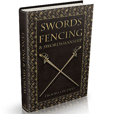 Fencing Swords & Swordsmanship 31 RARE Books on DVD Broadsword Guards Katana