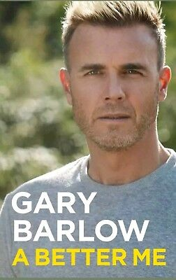 A Better Me: The Official Autobiography by Gary Barlow - Hardback Book Brand New