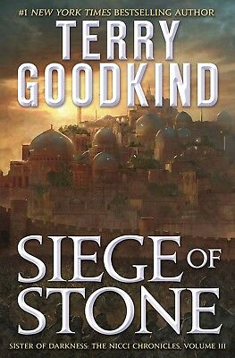 Siege of Stone Sister of Darkness The Nicci Chronicles Terry Goodkind Hardcover