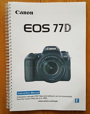 PRINTED Canon EOS 77D  User guide Instruction manual  502 pages A5 COLOUR!
