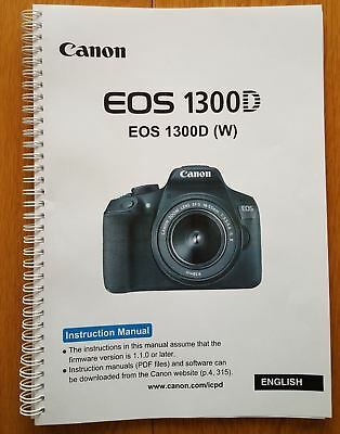 PRINTED Canon EOS 1300D  User guide Instruction manual  326 pages A5 COLOUR!