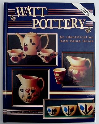 Watt Pottery Collecting Book Identification Value Reference Sue Dave Morris