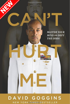 Cant Hurt Me: Master Your Mind & Defy the Odds by David Goggins -Hardcover- NEW