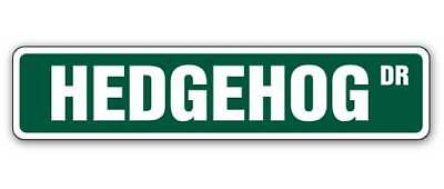 "HEDGEHOG Street Sign hedgehogs cage pet Signs mammal| Indoor/Outdoor | 14"" Wide"