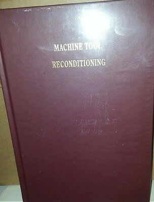 "Edward Connelly Book "" Machine Tool Reconditioning""  New"