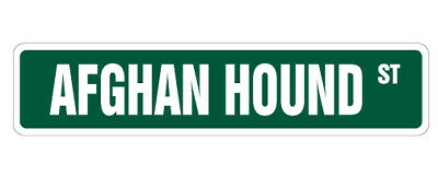 "AFGHAN HOUND Street Sign Decal great idea pet dog lover| Indoor/Outdoor | 9"" Wid"