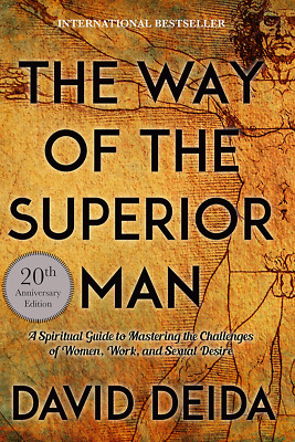 The Way of the Superior Man by David Deida [Ebooks, EPUB]