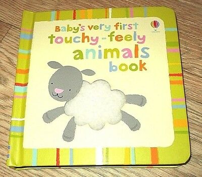 Baby's Very First Touchy Feely Animals Book. Usborne. Brand new.