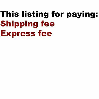 this special listing is for Paying Express fee