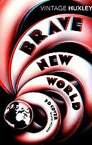 New Brave New World By Aldous Huxley, Margaret Atwood