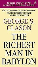 New The Richest Man in Babylon By George S. Clason, George S. Clason, Margaret D
